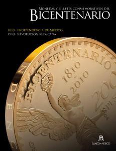 Monedas y billetes conmemorativos del. Bicentenario Independencia de México 1910 Revolución Mexicana