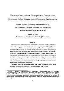 Monetary Institutions, Monopolistic Competition, Unionized Labor Markets and Economic Performance
