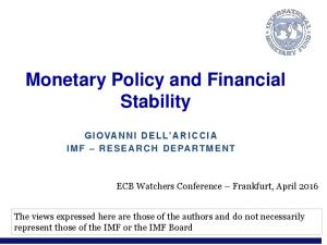 Monetary Policy and Financial Stability