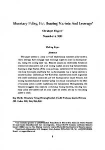 Monetary Policy, Hot Housing Markets And Leverage