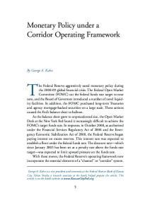 Monetary Policy under a Corridor Operating Framework