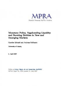 Monetary Policy, Vagabonding Liquidity and Bursting Bubbles in New and Emerging Markets