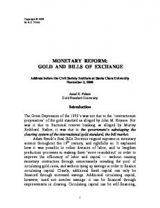 MONETARY REFORM: GOLD AND BILLS OF EXCHANGE