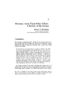 Monetary versus Fiscal Policy Effects: A Review of the Debate
