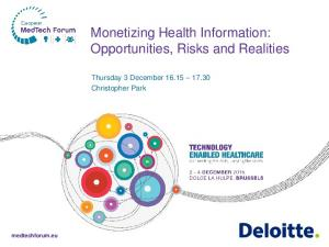 Monetizing Health Information: Opportunities, Risks and Realities