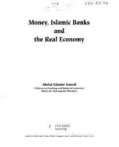 Money, Islamic Banks and the Real Economy