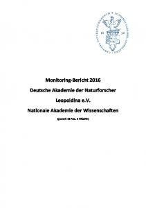 Monitoring-Bericht 2016 Deutsche Akademie der Naturforscher Leopoldina e.v. Nationale Akademie der Wissenschaften. (gemäß 3 Abs
