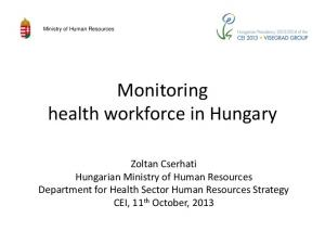 Monitoring health workforce in Hungary
