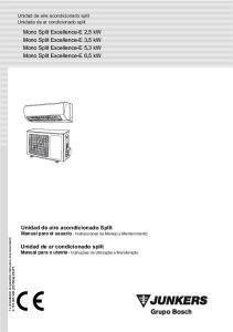 Mono Split Excellence-E 2,5 kw Mono Split Excellence-E 3,5 kw Mono Split Excellence-E 5,3 kw Mono Split Excellence-E 6,5 kw