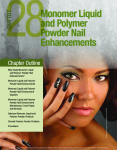 Monomer Liquid and Polymer Powder Nail Enhancements