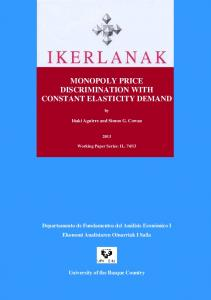 MONOPOLY PRICE DISCRIMINATION WITH CONSTANT ELASTICITY DEMAND