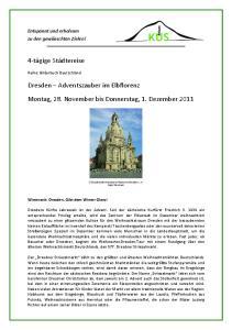 Montag, 28. November bis Donnerstag, 1. Dezember 2011