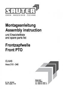 Montageanleitung Assembly instruction. Frontzapfwelle Front PTO. und Ersatzteilliste and spare parts list CLAAS. Axos