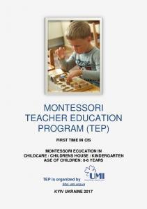MONTESSORI TEACHER EDUCATION PROGRAM (TEP)