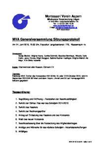 Montessori Verein Aspern Miteinander Verantwortung tragen. MVA Generalversammlung Sitzungsprotokoll