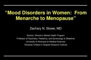 Mood Disorders in Women: From Menarche to Menopause