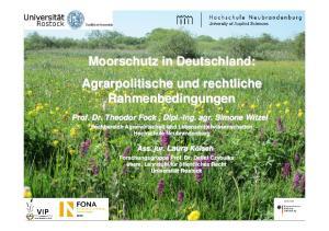 Moorschutz in Deutschland: Agrarpolitische und rechtliche Rahmenbedingungen