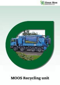 MOOS Recycling unit. Simon Moos. Maskinfabrik a s