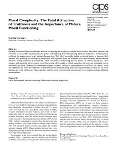 Moral Complexity: The Fatal Attraction of Truthiness and the Importance of Mature Moral Functioning