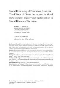 Moral Reasoning of Education Students: The Effects of Direct Instruction in Moral Development Theory and Participation in Moral Dilemma Discussion