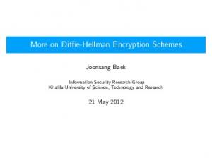 More on Diffie-Hellman Encryption Schemes
