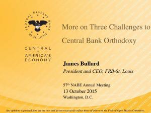 More on Three Challenges to Central Bank Orthodoxy