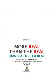 MORE REAL THAN THE REAL