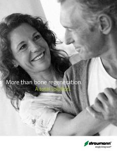 More than bone regeneration. A total solution