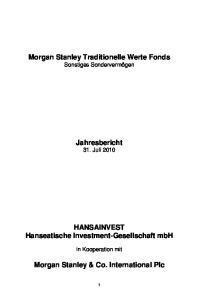Morgan Stanley Traditionelle Werte Fonds Sonstiges Sondervermögen