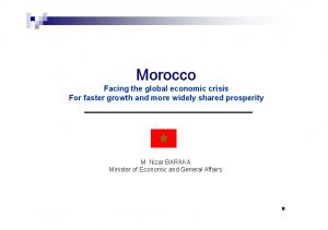 Morocco. Facing the global economic crisis For faster growth and more widely shared prosperity