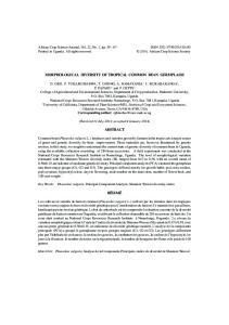 MORPHOLOGICAL DIVERSITY OF TROPICAL COMMON BEAN GERMPLASM ABSTRACT RÉSUMÉ