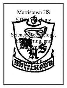 Morristown HS STEM Academy. Science, Technology, Engineering, and Mathematics