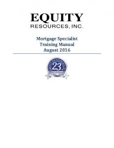 Mortgage Specialist Training Manual August 2016