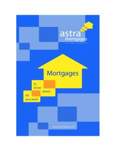 Mortgages. to know. about. All you need