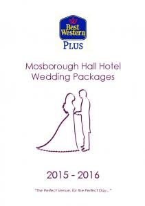 Mosborough Hall Hotel Wedding Packages The Perfect Venue, for the Perfect Day