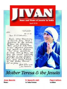 Mother Teresa & the Jesuits. Fr General s visit to 3 Indian Provinces. Jivan Awards Winners. Pope s letters to children
