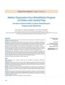 Mothers Expectations from Rehabilitation Program of Children with Cerebral Palsy
