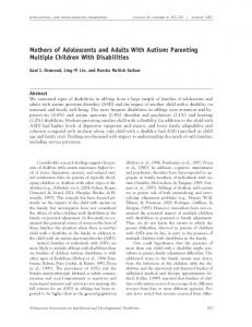 Mothers of Adolescents and Adults With Autism: Parenting Multiple Children With Disabilities