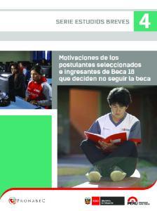 MOTIVACIONES DE LOS POSTULANTES SELECCIONADOS E INGRESANTES DE BECA 18 QUE DECIDEN NO SEGUIR LA BECA