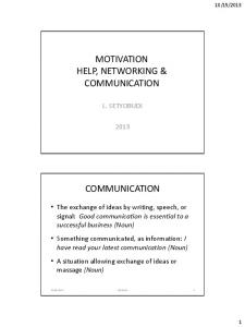 MOTIVATION HELP, NETWORKING & COMMUNICATION