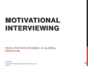 MOTIVATIONAL INTERVIEWING FACILITATING CHANGE: A GLOBAL PRACTICE