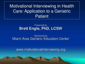 Motivational Interviewing in Health Care: Application to a Geriatric Patient