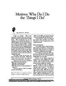 Motives: Why Do I Do the Things I Do?