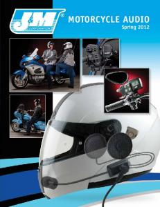MOTORCYCLE AUDIO. Spring 2012