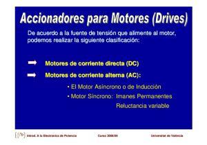 Motores de corriente directa (DC) Motores de corriente alterna (AC):