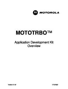 MOTOTRBO. Application Development Kit Overview