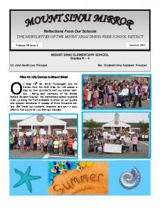 MOUNT SINAI ELEMENTARY SCHOOL Grades K 4. Volume 58 Issue 4. Ride for Life Comes to Mount Sinai. Summer n May 13