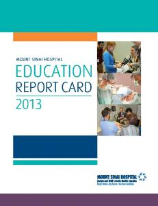 MOUNT SINAI HOSPITAL EDUCATION REPORT CARD 2013