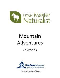 Mountain Adventures. Textbook. utahmasternaturalist.org