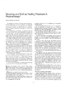 Mourning and Grief as Healing Processes in Psychotherapy*
